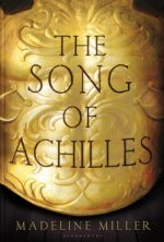 "Book cover showing gold shield under the words ""The Song of Achilles"""